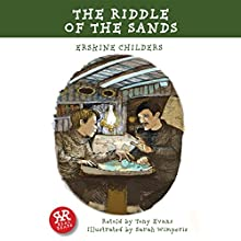 The Riddle of the Sands (       ABRIDGED) by Erskine Childers, Tony Evans Narrated by Rob Penman