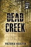 Dead Creek (Loon Lake Mystery)
