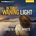 In the Waning Light | Loreth Anne White