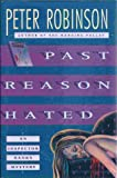 Past Reason Hated: An Inspector Banks Mystery Peter Robinson