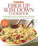 Prevention Fiber Up Slim Down Cookboo...