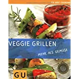 """Veggie Grillen: mehr als Gem�se (GU Just Cooking)von """"Susanne Bodensteiner"""""""