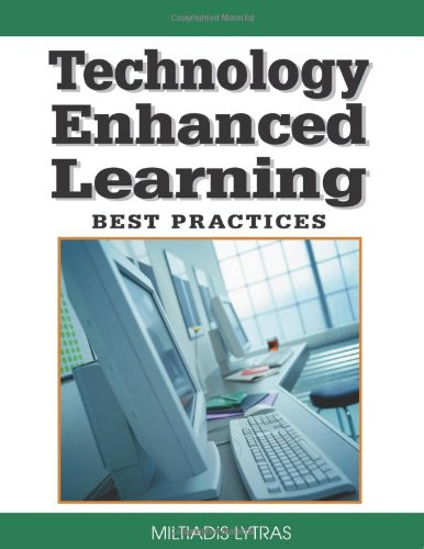 Technology Enhanced Learning: Best Practices (Knowledge and Learning Society Books)