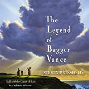 The Legend of Bagger Vance | [Steven Pressfield]