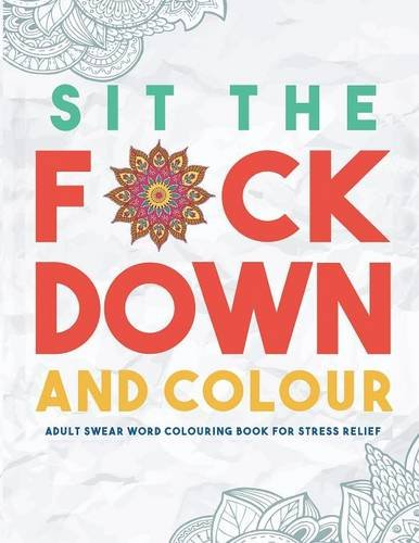 sit-the-fck-down-and-colour-adult-swear-word-colouring-book-for-stress-relief