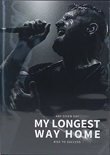 Any Given Day - My Longest Way Home - Rise To Success