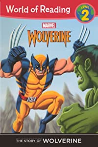 The Story Of Wolverine (Turtleback School & Library Binding Edition) (World of Reading: Level 2) download ebook