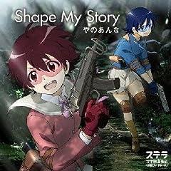 TV�A�j���u�X�e�����w�@������C3��(���[����[��)�v�I�[�v�j���O�e�[�} Shape My Story