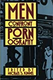 Men Confront Pornography (0517569310) by Michael Kimmel