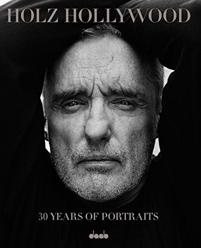 holz-hollywood-30-years-of-portraits