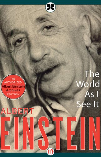 The World as I See It by Albert Einstein