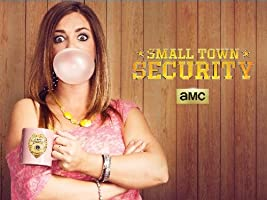 Small Town Security Season 3 [HD]