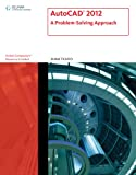 AutoCAD 2012: A Problem-Solving Approach (1111648506) by Tickoo, Sham