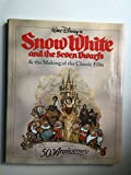 img - for Walt Disney's Snow White and the Seven Dwarfs & the Making of the Classic Film 50th Anniversary book / textbook / text book