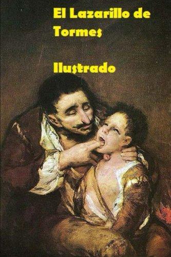 El Lazarillo de Tormes (Spanish Edition)