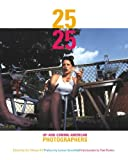 img - for 25 Under 25: Up-and-Coming American Photographers book / textbook / text book
