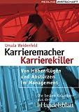 echange, troc Ursula Weidenfeld - Karrieremacher - Karrierekiller