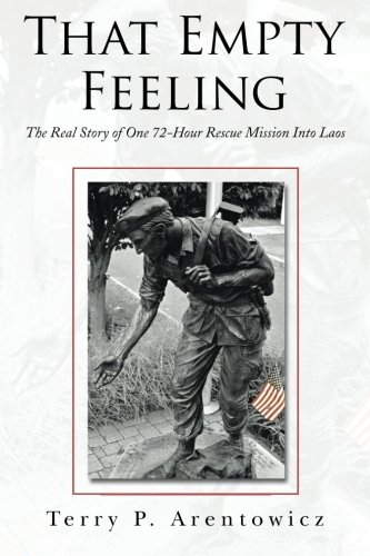 That Empty Feeling: The Real Story of One 72-Hour Rescue Mission Into Laos