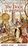 The Door in the Wall (Turtleback School & Library Binding Edition) (0613723228) by De Angeli, Marguerite