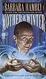 Mother of Winter (Darwath)