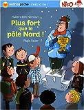 """Afficher """"Nico n° 8<br /> Plus fort que le pôle Nord!"""""""