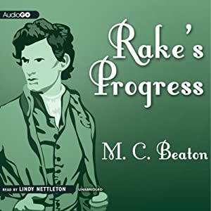Rake's Progress: A Novel of Regency England: A House for the Season, Book 4 | [Marion Chesney]