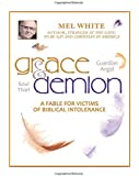 Grace and Demion: A Fable for Victims of Biblical Intolerance