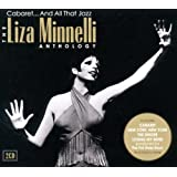 Cabaret And All That Jazz - The Liza Minnelli Anthology