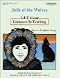 Julie of the Wolves: L-I-T Guide : Literature in Teaching