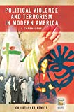Political Violence and Terrorism in Modern America: A Chronology (Praeger Security International)