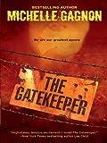 The Gatekeeper (A Kelly Jones Novel)