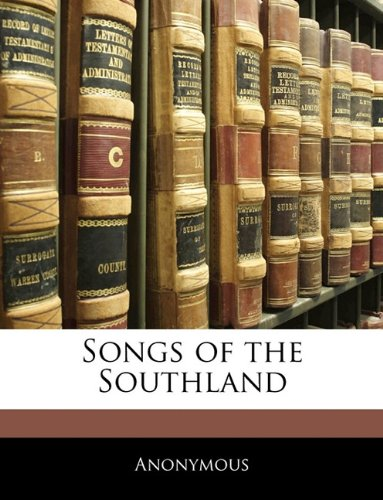Songs of the Southland