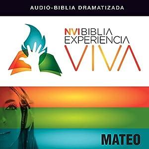 Experiencia Viva: Mateo [Matthew: The Bible Experience] Audiobook