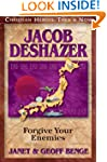 Jacob DeShazer: Forgive Your Enemies...