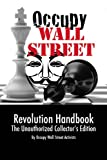 Occupy Wall Street Revolution Handbook ~ The Unauthorized Collector's Edition