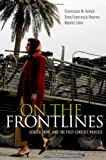 Fionnuala Ní Aoláin On the Frontlines: Gender, War, and the Post-Conflict Process