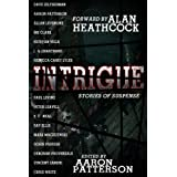 Intrigue (Stories of Suspense) ~ Aaron Patterson