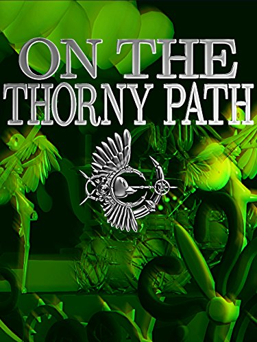 On The Thorny Path