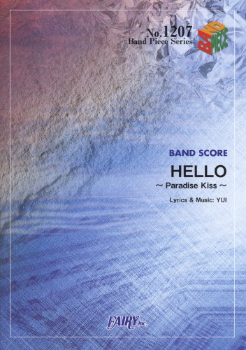 Band piece 1207 HELLO ~ Paradise Kiss ~ / YUI