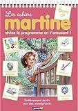 Les cahiers Martine CP : Révise le programme en t'amusant !