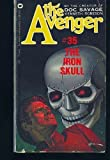 The Iron Skull (The Avenger, No. 35) (0446758485) by Kenneth Robeson
