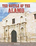 img - for The Battle of the Alamo (American History Flashpoints!) book / textbook / text book