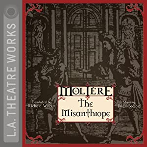 The Misanthrope | [Richard Wilbur (translator), Molière]