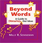 Beyond Words: A Guide to Drawing Out...