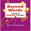 Beyond Words: A Guide to Drawing Out Ideas