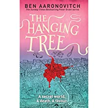 The Hanging Tree: Rivers of London, Book 6 Audiobook by Ben Aaronovitch Narrated by Kobna Holdbrook-Smith