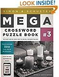 Simon & Schuster Mega Crossword Puzzle Book #3 (Simon & Schuster Mega Crossword Puzzle Books)