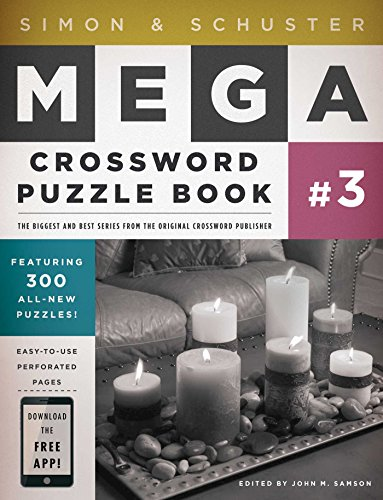 Simon & Schuster Mega Crossword Puzzle Book #3 (Simon & Schuster Mega Crossword Puzzle Books)