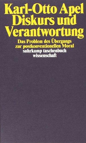 Diskurs und Verantwortung: Das Problem des Übergangs zur postkonventionellen Moral (suhrkamp taschenbuch wissenschaft)