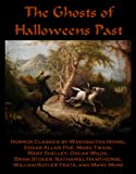 img - for The Ghosts of Halloweens Past book / textbook / text book